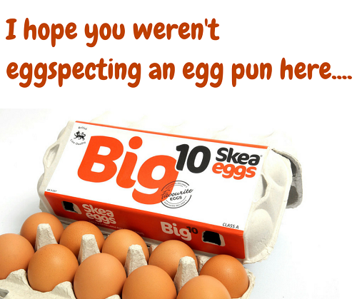 I hope you weren't eggspecting an egg