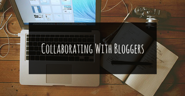 3 Tips For Small Businesses Collaborating With Bloggers
