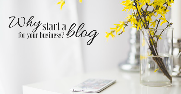 Why Start A Blog For Your Small Business?