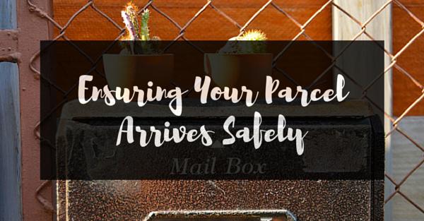 Ensuring Your ParcelArrives Safely